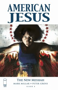 AMERICAN JESUS NEW MESSIAH #3 CVR B SCALERA