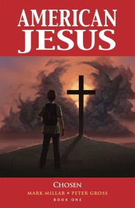 AMERICAN JESUS TP VOL 01 CHOSEN (NEW EDITION)