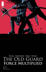 OLD GUARD FORCE MULTIPLIED #5 (OF 5)