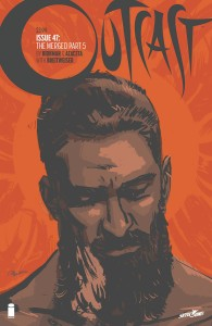 OUTCAST BY KIRKMAN & AZACETA #47