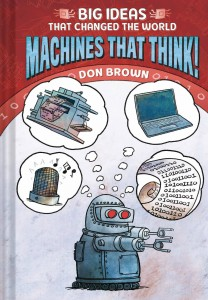 BIG IDEAS THAT CHANGED WORLD MACHINES THAT THINK GN