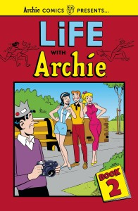 LIFE WITH ARCHIE TP VOL 02