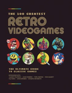 100 GREATEST RETRO VIDEOGAMES HC