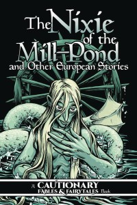NIXIE OF MILL POND & OTHER EUROPEAN STORIES GN