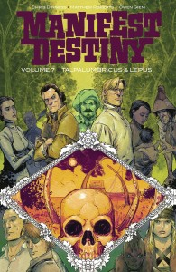 MANIFEST DESTINY TP VOL 07