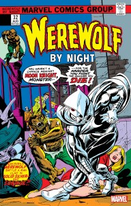 WEREWOLF BY NIGHT #32 FACSIMILE EDITION