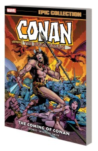 CONAN BARBARIAN ORIG MARVEL YRS EPIC COLLECTION TP COMING OF CONAN