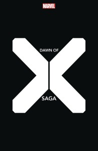 X-MEN DAWN OF X SAGA #1