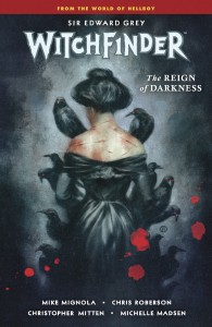 WITCHFINDER TP VOL 06 REIN OF DARKNESS