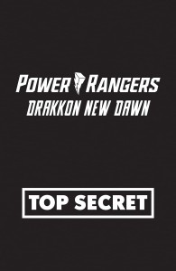 POWER RANGERS DRAKKON NEW DAWN #1 CVR A MAIN SECRET