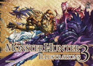 MONSTER HUNTER ILLUSTRATIONS 3 HC