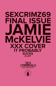 SEX CRIMINALS #69 XXX MCKELVIE VAR