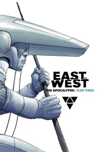 EAST OF WEST THE APOCALYPSE YEAR THREE HC (NEW PTG)
