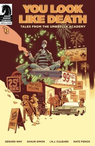 YOU LOOK LIKE DEATH TALES UMBRELLA ACADEMY #1 (OF 6) CVR A GABRIEL BA