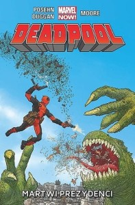 Deadpool, tom 1 Martwi prezydenci