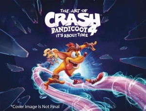 ART OF CRASH BANDICOOT 4 ITS ABOUT TIME HC