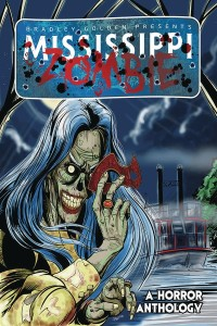MISSISSIPPI ZOMBIE GN VOL 01