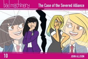 BAD MACHINERY POCKET ED GN VOL 10 CASE OF THE SEVERED ALLIANCE
