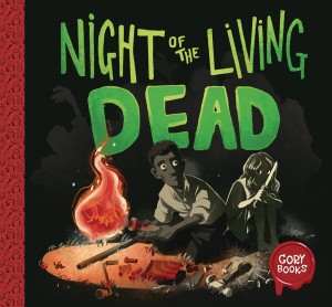GORY BOOKS 01 NIGHT OF THE LIVING DEAD CVR B CRAWFORD
