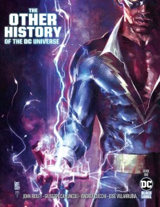 OTHER HISTORY OF THE DC UNIVERSE #1 (OF 5) CVR A GIUSEPPE CAMUNCOLI & MARCO MASTRAZZO