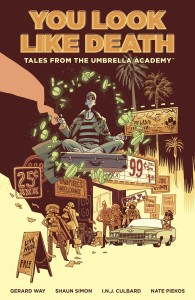 TALES FROM UMBRELLA ACADEMY TP VOL 01 YOU LOOK LIKE DEATH