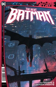FUTURE STATE THE NEXT BATMAN #1 (OF 4) CVR A LADRONN