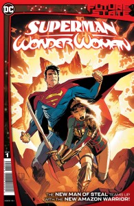 FUTURE STATE SUPERMAN WONDER WOMAN #1 (OF 2) CVR A LEE WEEKS