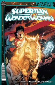 FUTURE STATE SUPERMAN WONDER WOMAN #2 (OF 2) CVR A LEE WEEKS