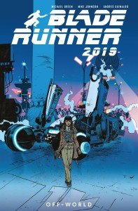 BLADE RUNNER 2019 TP VOL 02 OFF WORLD