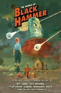 WORLD OF BLACK HAMMER LIBRARY ED HC VOL 03
