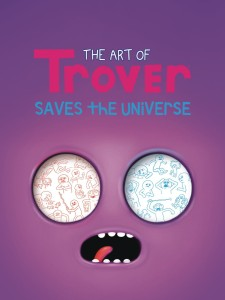 ART OF TROVER SAVES UNIVERSE HC