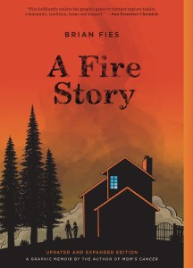 A FIRE STORY UPDATED & EXPANDED GN