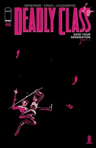 DEADLY CLASS #48 CVR A CRAIG & LOUGHRIDGE