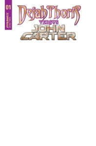 DEJAH THORIS VS JOHN CARTER OF MARS #1 CVR E BLANK AUTHENTIX