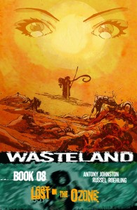 WASTELAND TP VOL 08 LOST IN THE OZONE