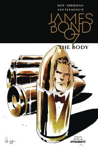 JAMES BOND THE BODY #6 (OF 6) CVR A CASALANGUIDA
