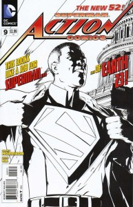 ACTION COMICS #9 BLACK & WHITE VAR ED