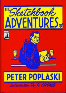 SKETCHBOOK ADVENTURES OF PETER POPLASKI HC