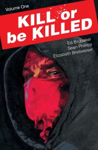 KILL OR BE KILLED TP VOL 01