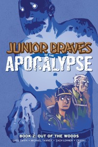 JUNIOR BRAVES OF THE APOCALYPSE GN VOL 02 OUT OF WOODS