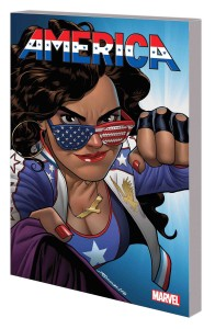 AMERICA TP VOL 01 LIFE & TIMES OF AMERICA CHAVEZ