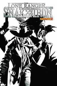 THE LONE RANGER SNAKE OF IRON #2 CALERO B&W INCV