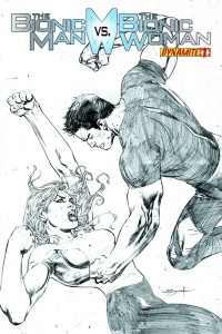 BIONIC MAN VS BIONIC WOMAN #1 25 COPY SYAF PENCIL INCV