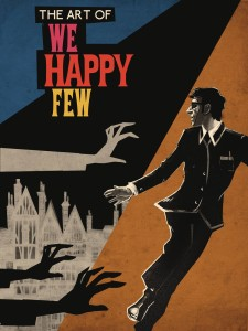 ART OF WE HAPPY FEW HC