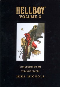 HELLBOY LIBRARY HC VOL 03 CONQUEROR WORM & STRANGE PLACES