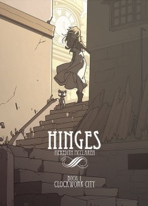 HINGES TP VOL 01 CLOCKWORK CITY