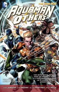 AQUAMAN AND THE OTHERS TP VOL 01 LEGACY OF GOLD (N52)
