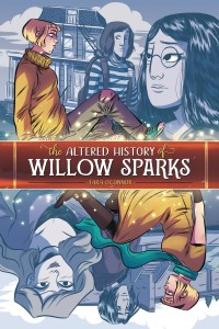 THE ALTERED HISTORY OF WILLOW SPARKS GN