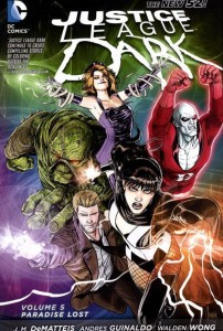 JUSTICE LEAGUE DARK TP 05 PARADISE LOST (N52)