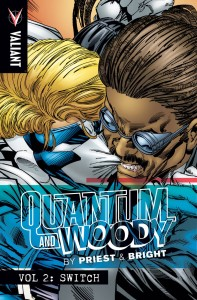 PRIEST & BRIGHTS QUANTUM & WOODY TP VOL 02 SWITCH